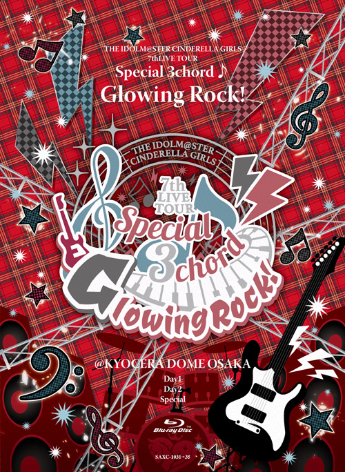 「THE IDOLM@STER CINDERELLA GIRLS 7thLIVE TOUR Special 3chord♪ Glowing Rock! @ KYOCERA DOME OSAKA 」Blu-ray BOX