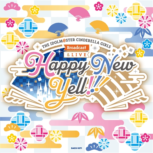 THE-IDOLM@STER-CINDERELLA-GIRLS-Broadcast-&-Live-Happy-New-Yell-オリジナルCD.