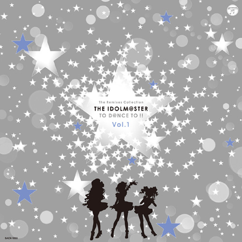 The Remixes Collection THE IDOLM@STER TO D@NCE TO !! Vol.1